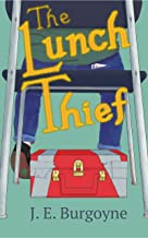 The Lunch Thief (The Lunchbox Genie Book 1)