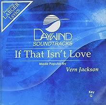 If That Isn't Love Accompaniment/Performance Track