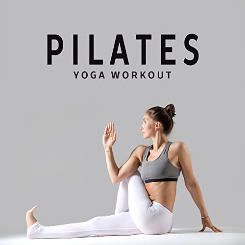 Pilates Yoga Workout by Chillout Lounge on Amazon Music ...