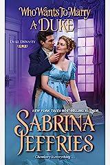 Who Wants to Marry a Duke: A Delightful Historical Regency Romance Book (Duke Dynasty 3) Kindle Edition