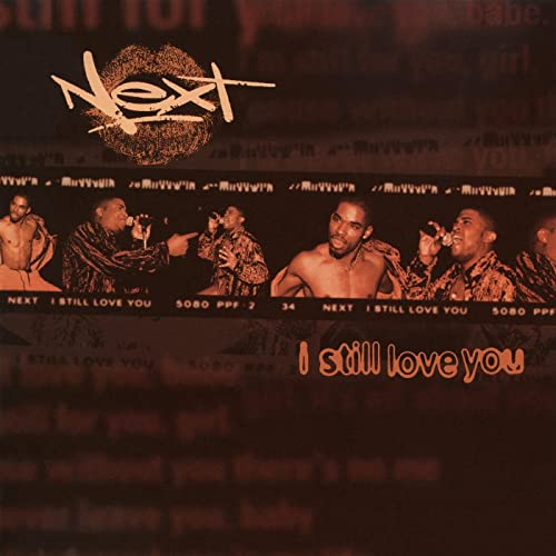 I Still Love You (I'll Always Love You Remix) (Acapella) by Next