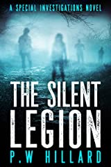 The Silent Legion: A spine-chilling horror thriller (Special Investigations Book 2) Kindle Edition