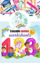 traceable number worksheets: Activities to Support First Grade Skills ,preschool tracing workbook numbers ,unicorn colouring , using pencils and drawings