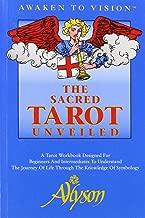 The Sacred Tarot Unveiled
