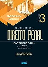 Curso de Direito Penal. Parte Especial - Volume III: Volume 3