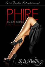 Phire: I'm Just Saying (The Gems & Gents Series)