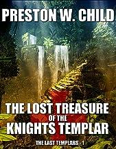 The Lost Treasure of the Knights Templar (The Last Templars Book 1)