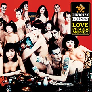 love peace and money die toten hosen