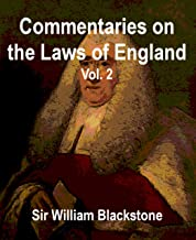 Commentaries on the Laws of England, Vol. 2 - The Rights of Things