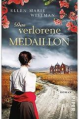 Das verlorene Medaillon: Roman (German Edition) Kindle Edition