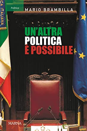 Unaltra politica è possibile: Appunti per una strategia di cambiamento