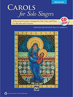 Carols for Solo Singers - Compiled and ed. Sally K. Albrecht