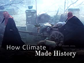 How Climate Made History
