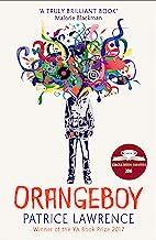Orangeboy: Winner of the Waterstones Children's Book Prize for Older Children, winner of the YA Book Prize (English Edition)