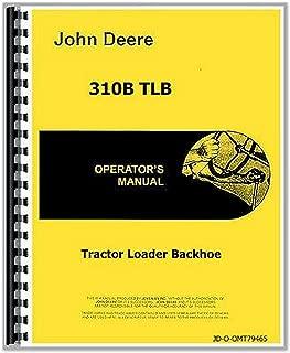 John Deere 310B TLB Tractor Loader Backhoe Owner Operators Manual