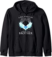 A Big piece of My Heart Lives in Heaven and He is My Brother Zip Hoodie