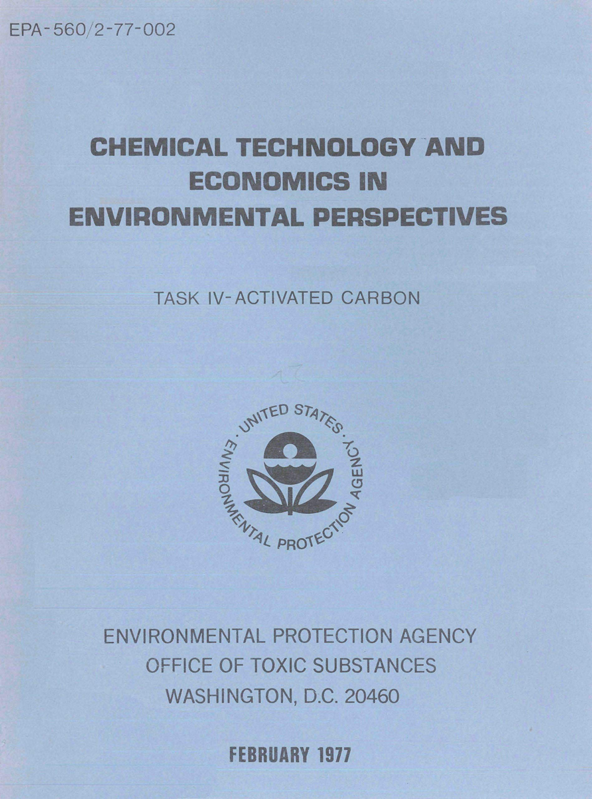 Chemical Technology and Economics in Environmental Perspectives: Task IV - Activated Carbon