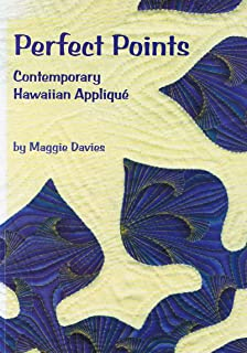 Perfect Points: Contemporary Hawaiian Applique