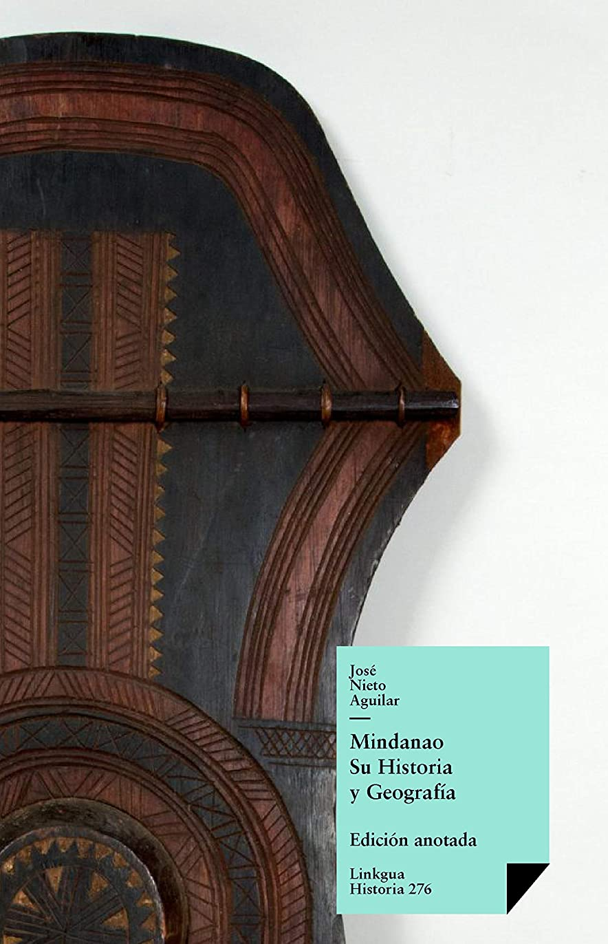 共感する政治家樹木Mindanao. Su Historia y Geografía (Spanish Edition)