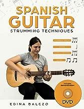 Spanish Guitar Strumming Techniques: Book/DVD Pack