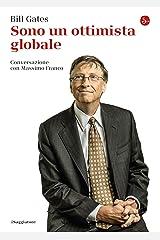 Sono un ottimista globale: Conversazione con Massimo Franco (La piccola cultura) (Italian Edition) Format Kindle