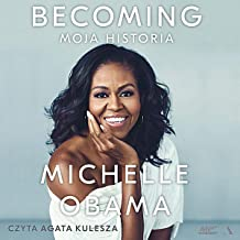 Becoming (Polish Edition): Moja historia [My Story]
