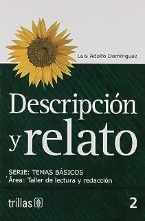 Descripcion y relato/ Description and narration (Temas Basicos) (Spanish Edition)