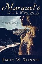 Marquel's Dilemma (Book 2): The sequel to Marquel