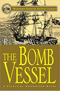 The Bomb Vessel: #4 A Nathaniel Drinkwater Novel (Mariners Library Fiction Classic)
