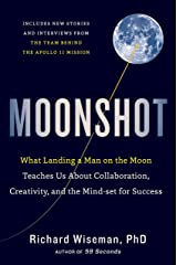 Moonshot: What Landing a Man on the Moon Teaches Us About Collaboration, Creativity, and the Mind-set for Success Kindle Edition