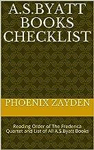 A.S.Byatt Books Checklist: Reading Order of The Frederica Quartet and List of All A.S.Byatt Books