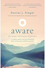 Aware: the science and practice of presence — a complete guide to the groundbreaking Wheel of Awareness meditation practice Kindle Edition