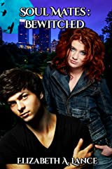 Soul Mates Bewitched (Soul Mates #2): A Paranormal Romance Kindle Edition