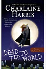 Dead to the World (Sookie Stackhouse Book 4) Kindle Edition