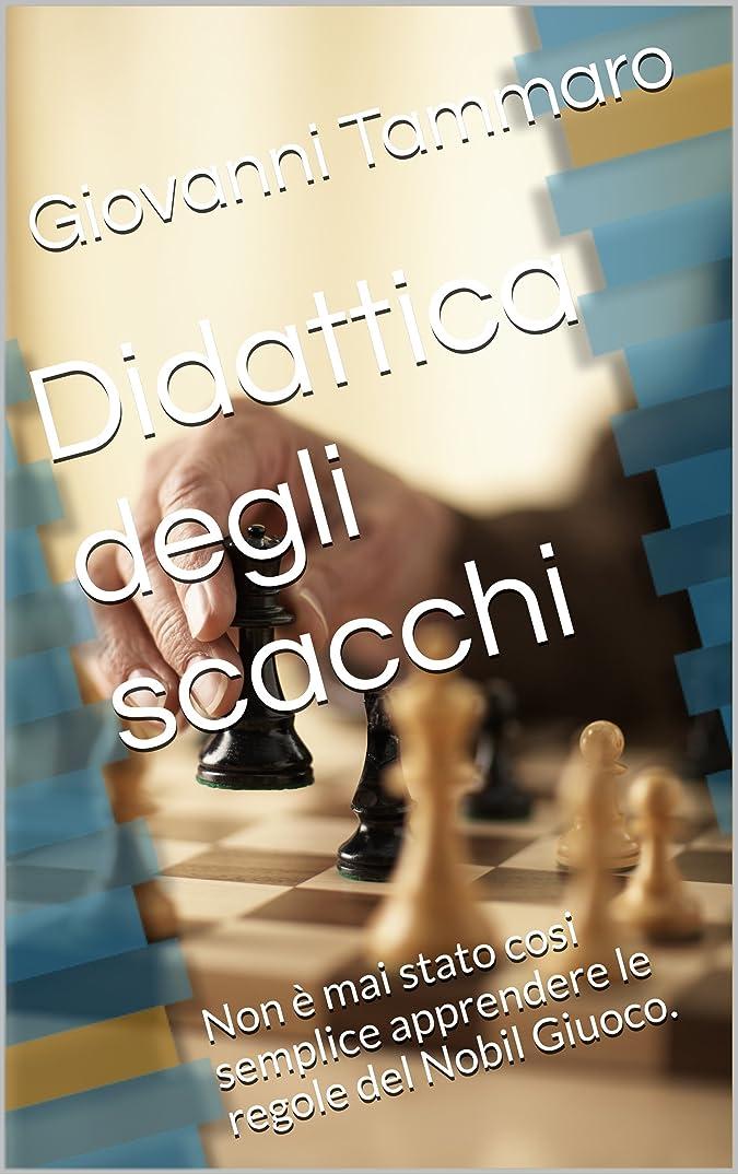 オーバーラン漏れグレートオークScacchi: gioco, teoria, sintesi, esercizi : Scacchi: divertirsi e formarsi (non è mai stato cosi semplice apprendere le regole del Nobil Giuoco). (Italian Edition)