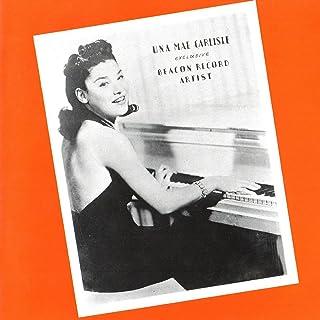 Una Mae Carlisle Exclusive Beacon Record Artist