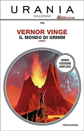 Il mondo di Grimm (Urania)