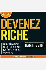 Devenez riche: I Will Teach You to Be Rich - Un programme de 6 semaines qui fonctionne vraiment Audible Audiobook