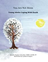 You Are Not Alone: Young Adults Coping with Death