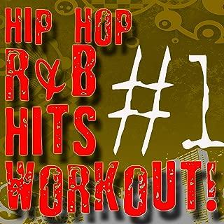 #1 Hip Hop & R&B Hits Workout!