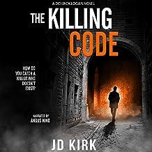 The Killing Code: A Scottish Crime Thriller: DCI Logan Crime Thrillers, Book 3