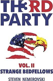 Third Party: Volume II: Strange Bedfellows (English Edition)
