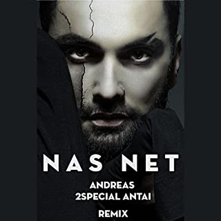 Nas net (2Special & Antai Remix)
