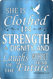 Rogue River Tactical Christian Bible Verse Proverbs 31:25 Clothed in Strength and Dignity Metal Tin Sign Wall Decor