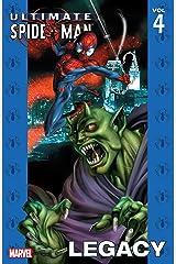 Ultimate Spider-Man Vol. 4: Legacy (Ultimate Spider-Man (Graphic Novels)) Kindle Edition