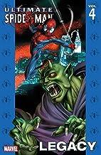 Ultimate Spider-Man Vol. 4: Legacy (Ultimate Spider-Man (Graphic Novels))
