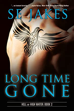 Long Time Gone (Hell or High Water Book 2)