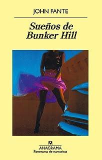 Sueños de Bunker Hill (Panorama de narrativas)