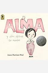 Alma y cómo obtuvo su nombre Paperback