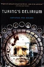 Turing's Delirium: A Novel
